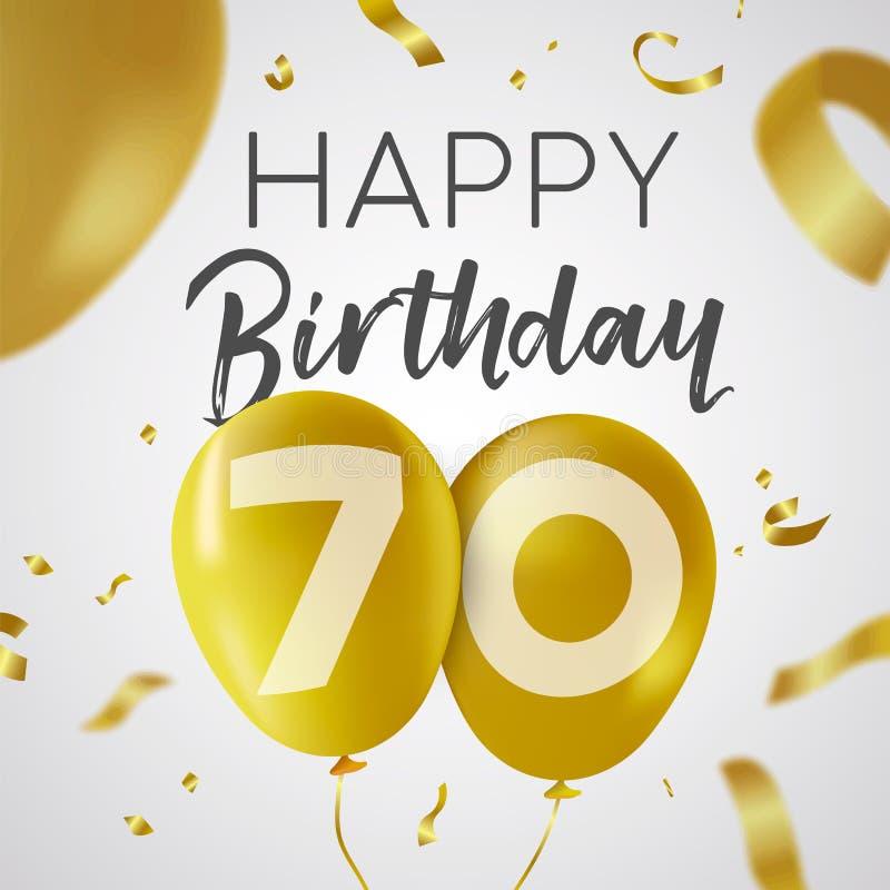 Alles Gute zum Geburtstag 70 siebzig-Jahr-Goldballonkarte lizenzfreie abbildung