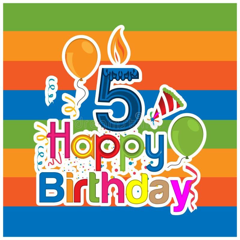 Alles- Gute zum Geburtstagvektordesign mit Nr. fünf für ein altes Fünfjahreskind Fahne, Aufkleber, Grußkarten und Hintergrund lizenzfreie abbildung