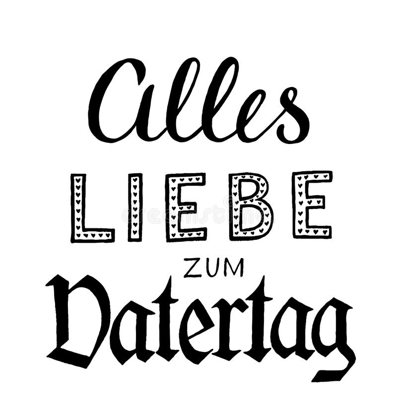 Alles Liebe zum Vatertag. Hand-drawn lettering. Translation: Happy Fathers Day royalty free illustration