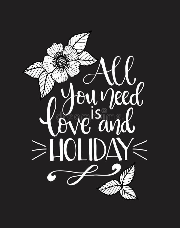 Alles wat je nodig hebt: liefde en vakantie, handgeschreven brieven Inspiratie-quote royalty-vrije illustratie