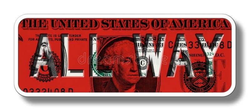 Alles Weisen-Zeichen auf Dollar-Banknote - Rot stock abbildung