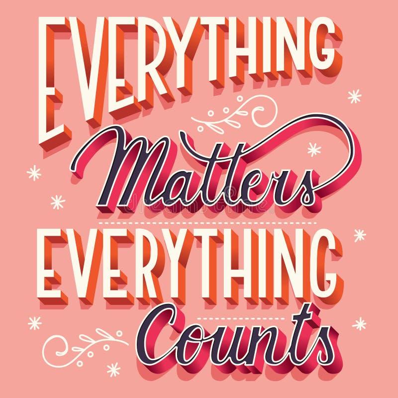 Allt betyder, allt räknar, handen som märker modern affischdesign för typografi vektor illustrationer