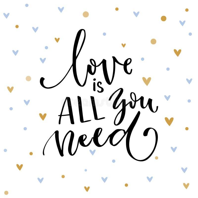 allt förälskelsebehov dig Inspirerande citationstecken om förälskelse Typografikort med svartord och guld- hjärtor på vit vektor illustrationer