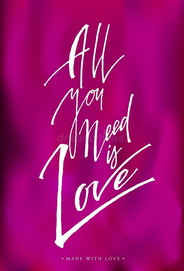 Allt som du behöver, är förälskelsehälsningkortet med kalligrafi stock illustrationer