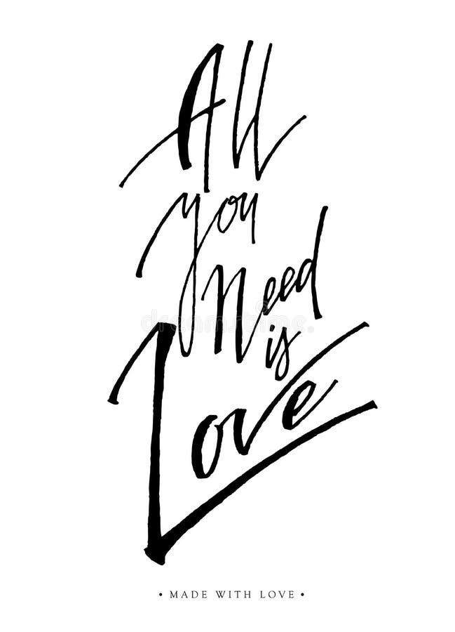 Allt som du behöver, är förälskelsehälsningkortet med kalligrafi vektor illustrationer