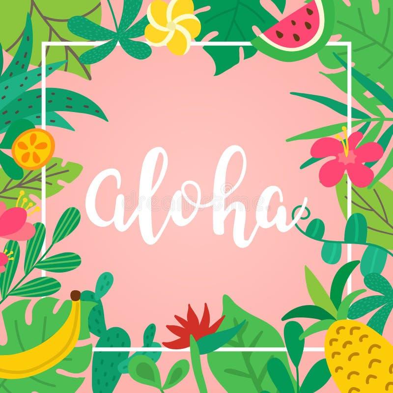 Aloha begrepp Utdragen bokstäver för hand på rosa bakgrund Tropiska sidor, frukter och blommor för affischen, baner, reklamblad vektor illustrationer
