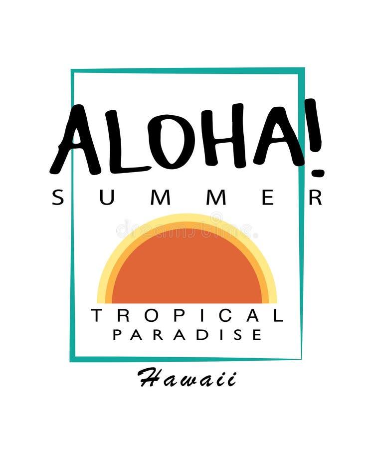 Aloha för skjortadiagram för sommar t design för tryck för vektor stock illustrationer