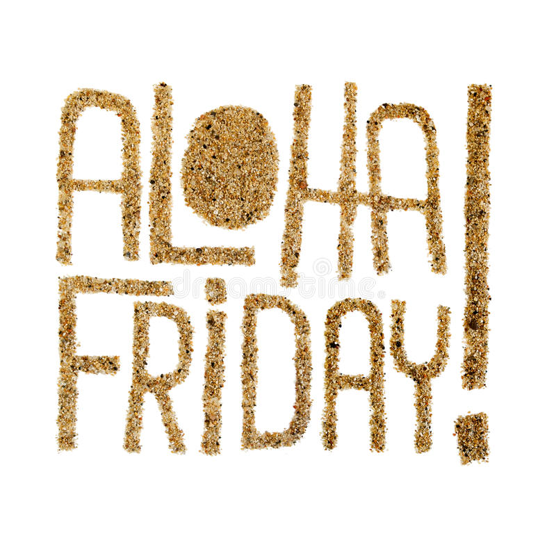 Aloha friday! - quotes drawn by sand stock photos
