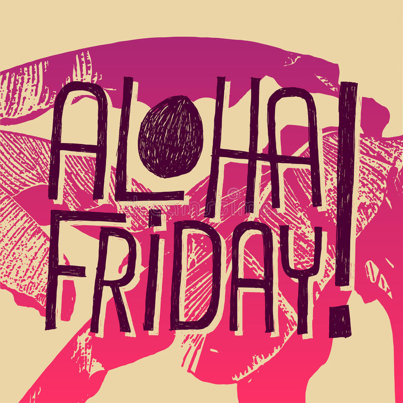Free Aloha Friday! - Vector Quote For Friday Relax Stock Image - 38499891