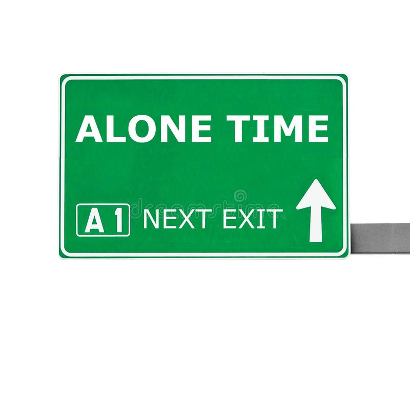 ALONE TIME road sign isolated on white royalty free stock images