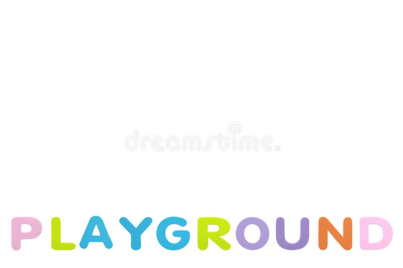 Alphabet sponge rubber of text `PLAYGROUND` isolated over white background with copy space.  royalty free stock image