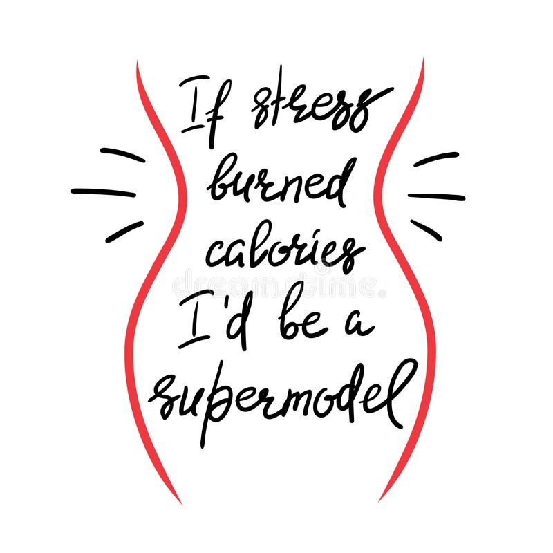 Als de spanning calorieën I ` D brandde ben een supermodel royalty-vrije illustratie