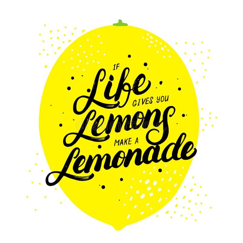 Als het leven u geeft maken de citroenen limonade het geschreven van letters voorzien overhandigen stock illustratie