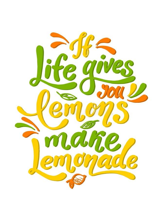 Als het leven u geeft maken de citroenen limonade Met de hand geschreven motivatieaffiche Het moderne unieke van letters voorzien vector illustratie