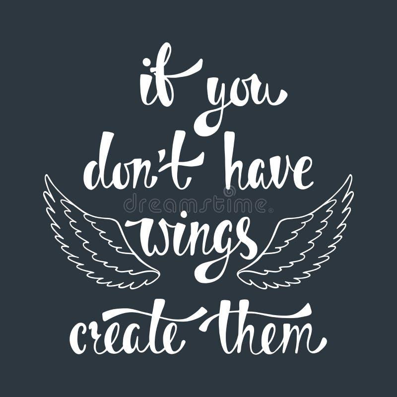 Als u aantrekt heeft ` t vleugels, creeert hen Inspirational citaat over vrijheid stock illustratie