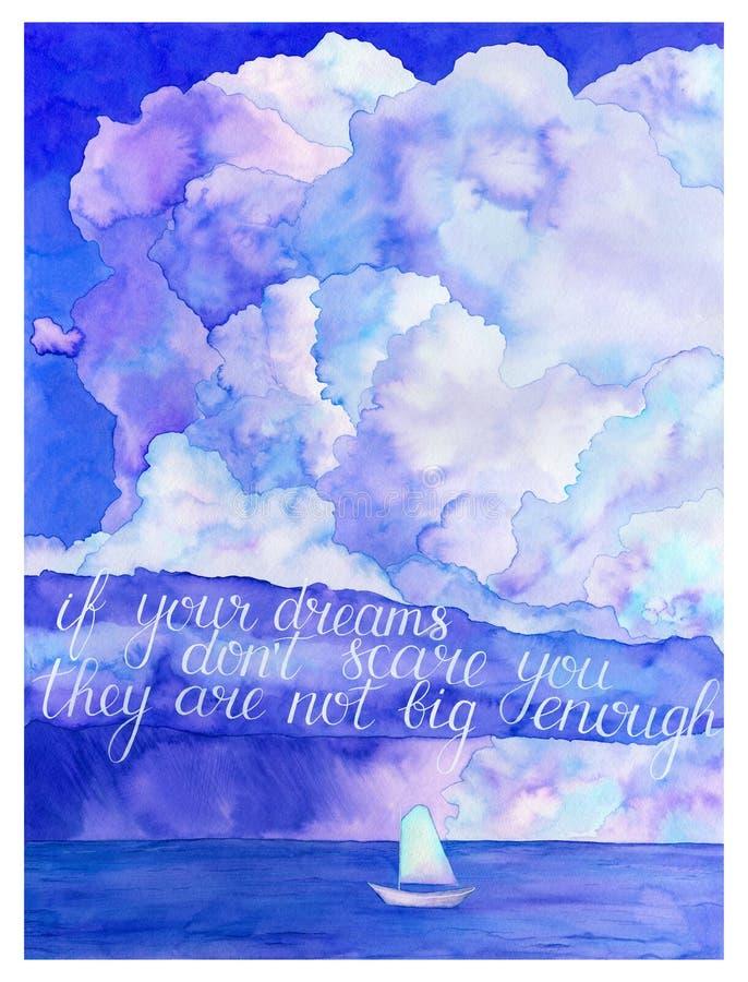Als uw dromen de schrik van ` t u aantrekken zijn zij niet groot genoeg Watercol vector illustratie