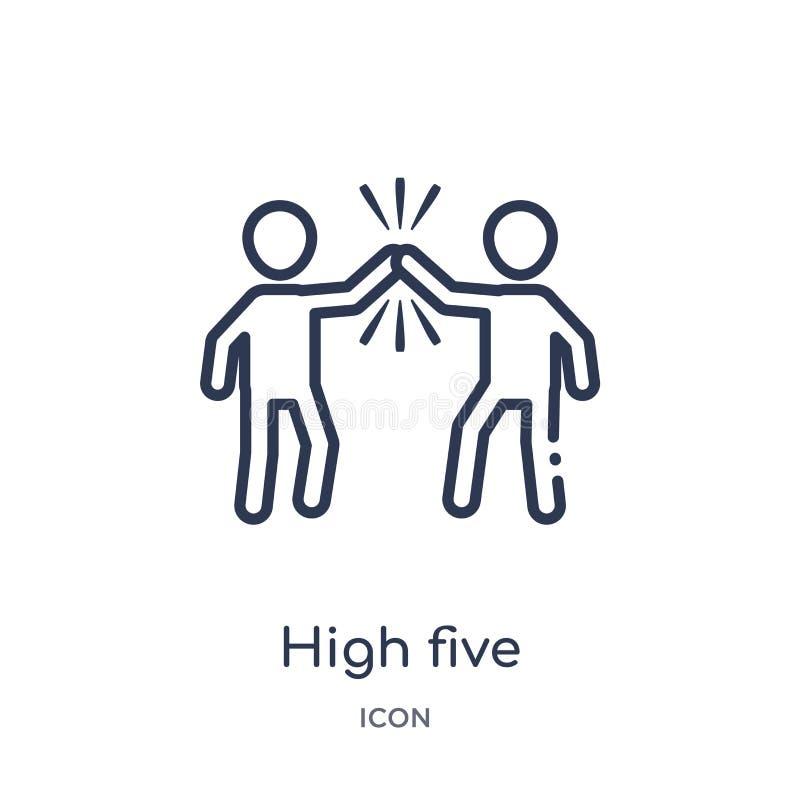 Alto icono linear cinco de la colección del esquema de los seres humanos Línea fina icono del alto cinco aislado en el fondo blan ilustración del vector