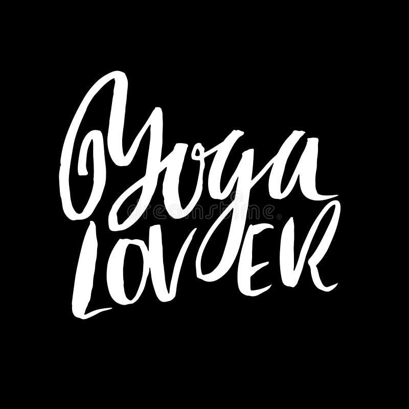 Amante da ioga Moderno seque a rotulação da escova Cartaz da caligrafia Cartão escrito à mão da tipografia Bandeira da ioga Vetor ilustração stock