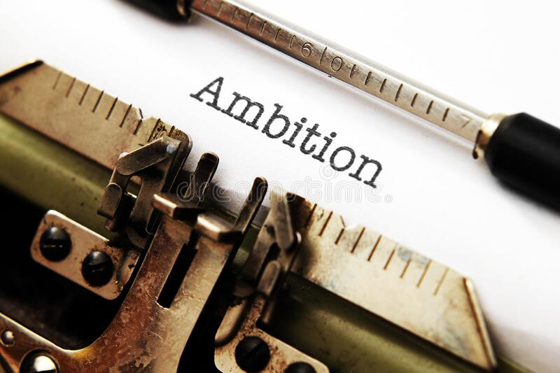 Ambition. A Close up of Ambition stock photography