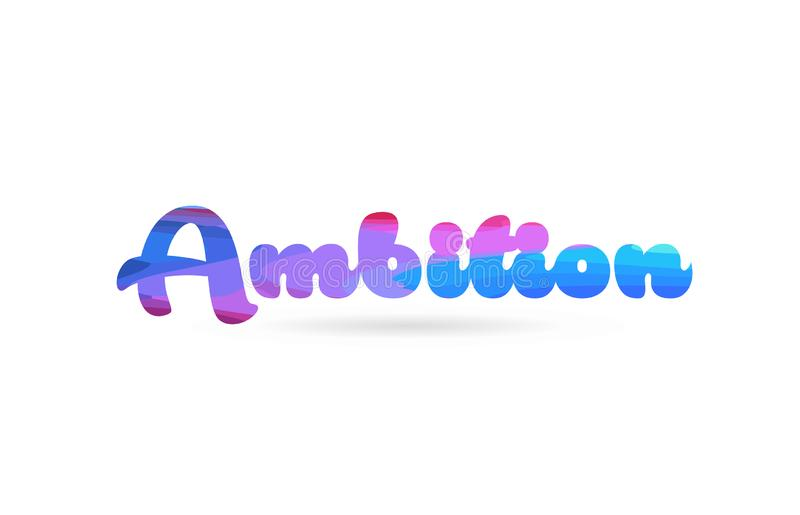 ambition pink blue color word text logo icon royalty free illustration