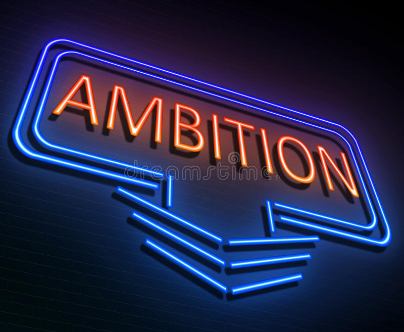 Ambition sign concept. vector illustration
