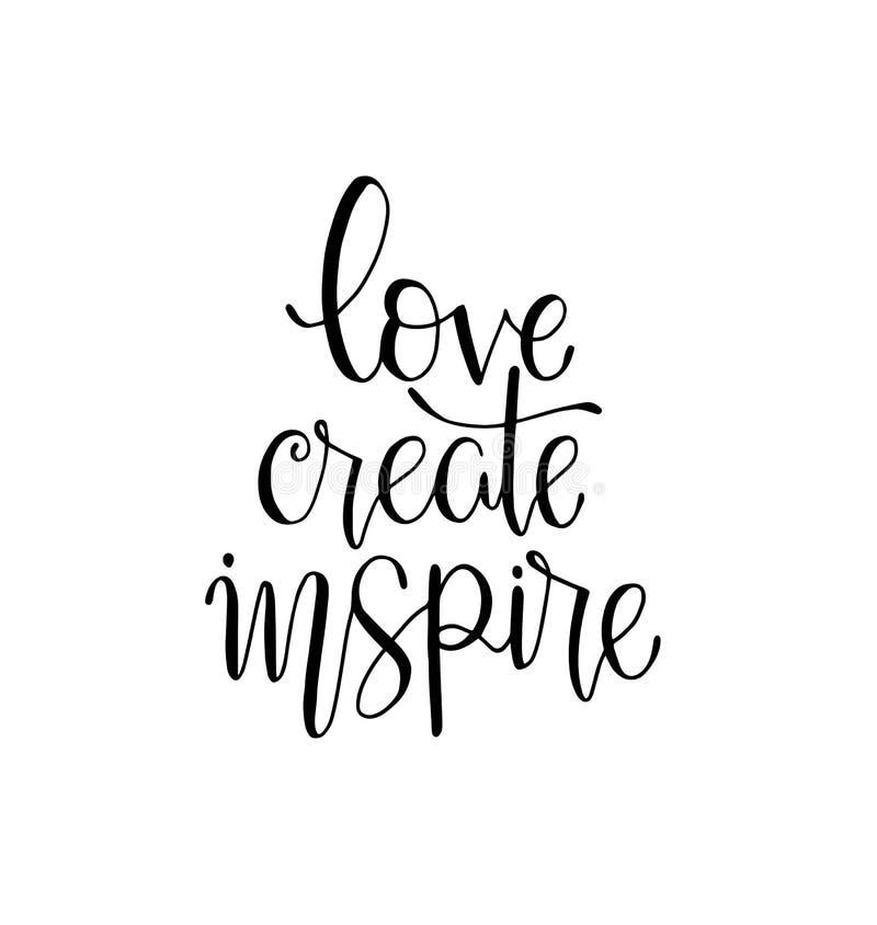 ame crear para inspirar - la mano que pone letras a cita positiva de la inscripción, de la motivación y de la inspiración stock de ilustración