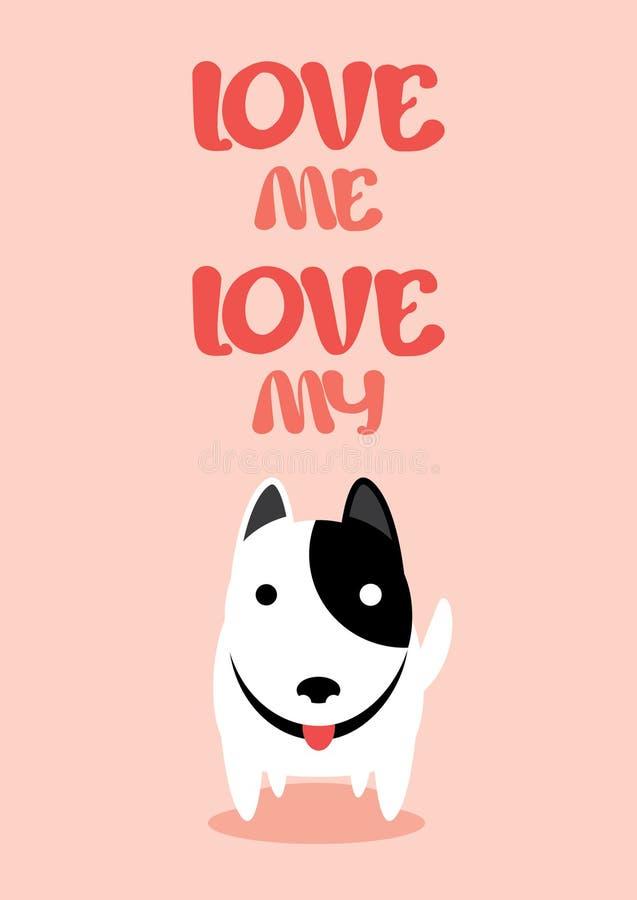 Ame-me amor meu vetor do cão ilustração royalty free