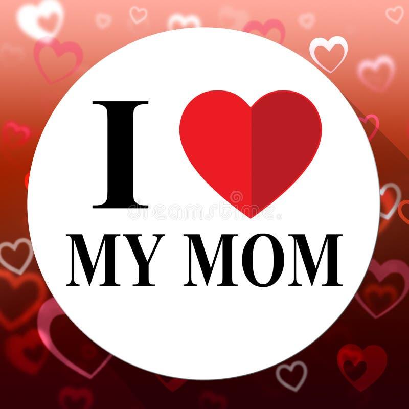 Ame minha mamã representa o Mum eu mesmo e o Mommys ilustração royalty free