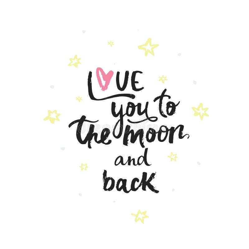 Ame-o à lua e à parte traseira - rotulação escrita à mão, frase caligráfica no fundo branco com elementos simples ilustração stock