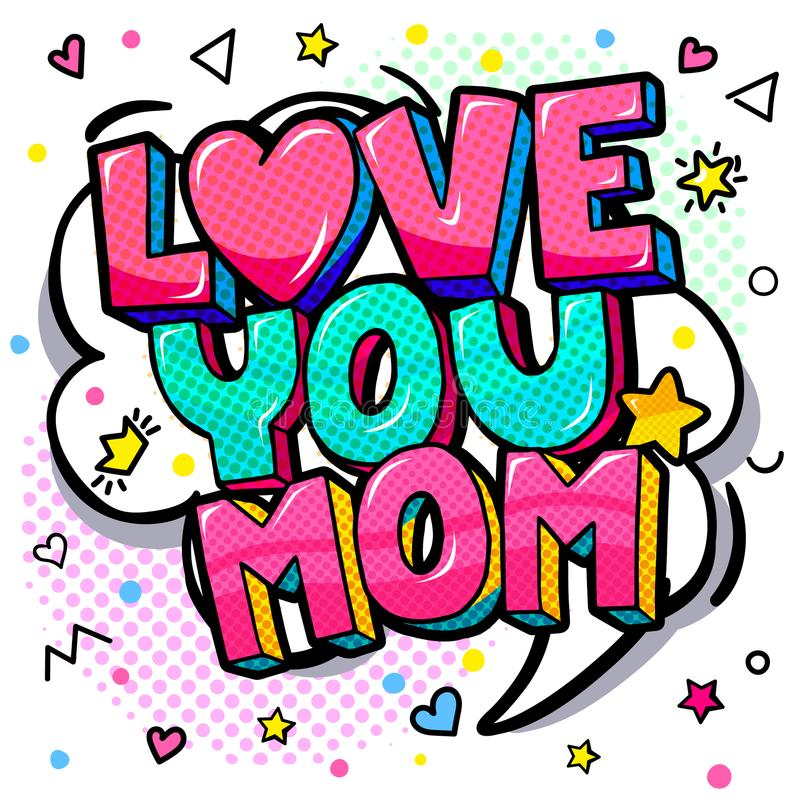 Ame-o mamã no estilo do pop art para a celebração feliz do dia da mãe s ilustração royalty free