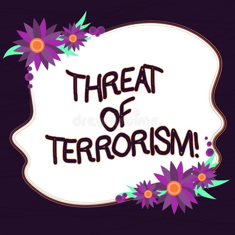 Amenaza conceptual de la demostración de la escritura de la mano del terrorismo Violencia e intimidación ilegales del uso del tex ilustración del vector