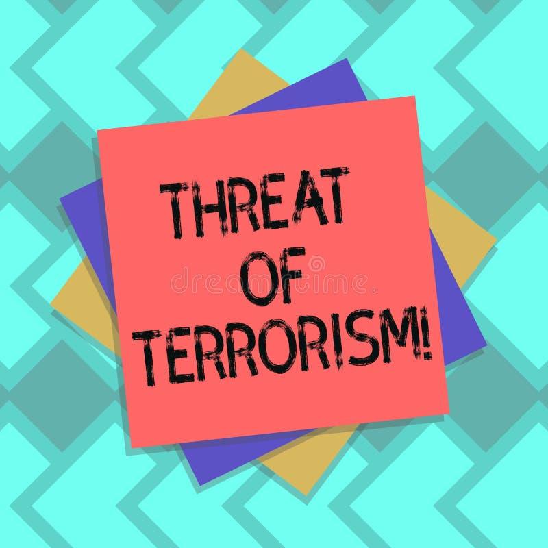 Amenaza de la demostración de la muestra del texto del terrorismo Violencia e intimidación ilegales del uso de la foto conceptual stock de ilustración