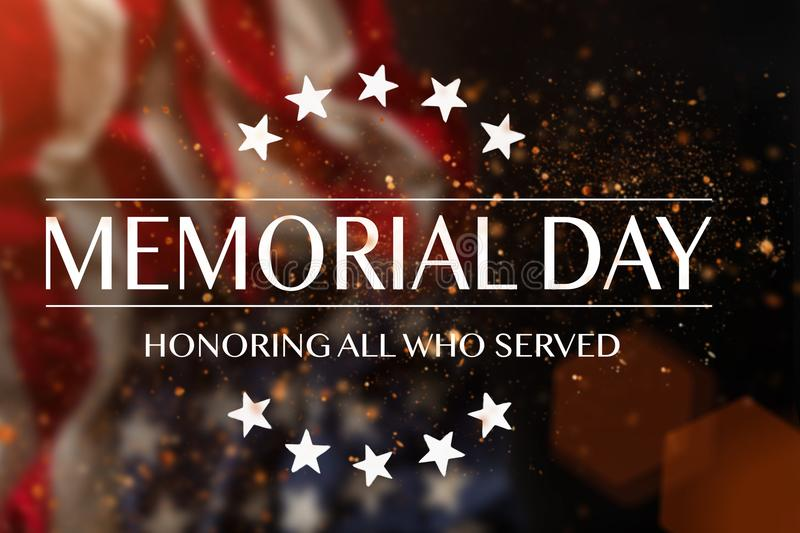 American flag with the text Memorial day. Celebration of all who served royalty free stock image