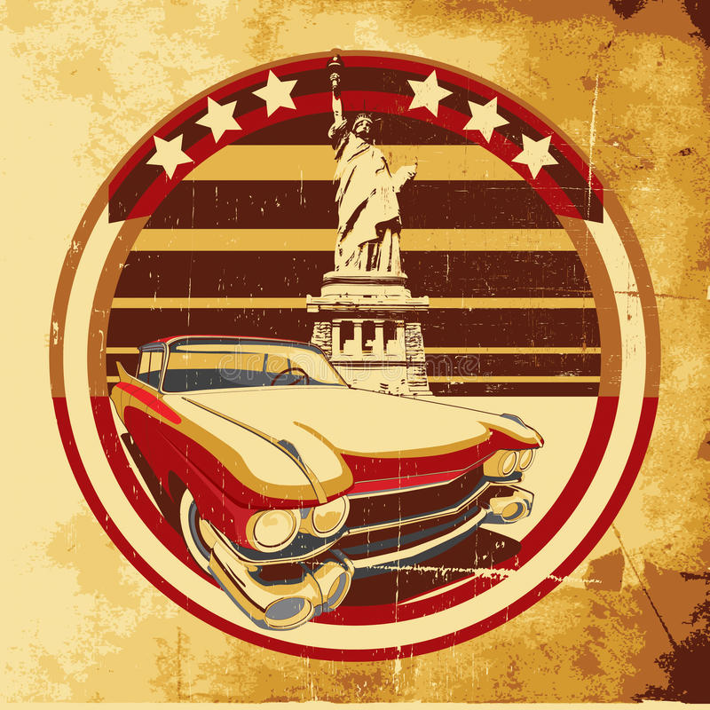 American Style Poster. Old paper background with round vignette with vintage car on a background American symbolism and Statue of Liberty, executed in the