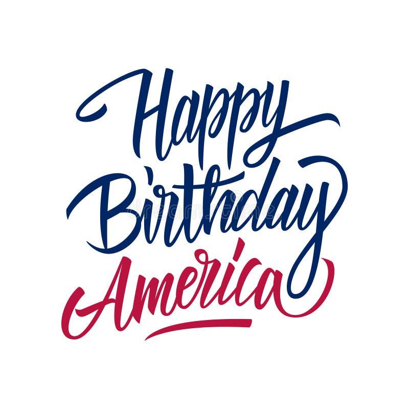 Amerika för lycklig födelsedag handskriven inskrift Förenta staternasjälvständighetsdagen firar kortmallen vektor illustrationer