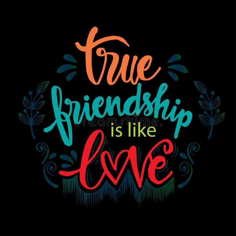 A amizade verdadeira é como o amor ilustração stock