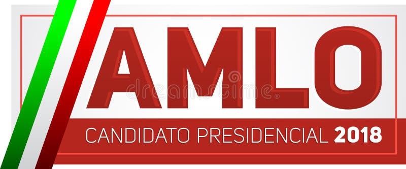 AMLO Andres Manuel Lopez Obrador Candidato 2018 presidencial, texto español del candidato presidencial 2018, elecciones mexicanas libre illustration