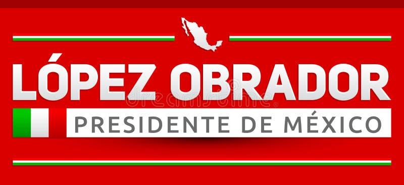 AMLO Andres Manuel Lopez Obrador, Presidente de México, texto español del presidente mexicano libre illustration