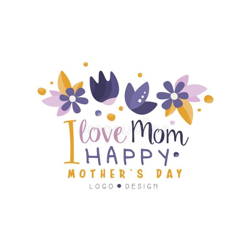 Amo el diseño del logotipo de la mamá, etiqueta creativa feliz del día de madres para la bandera, cartel, tarjeta de felicitación libre illustration