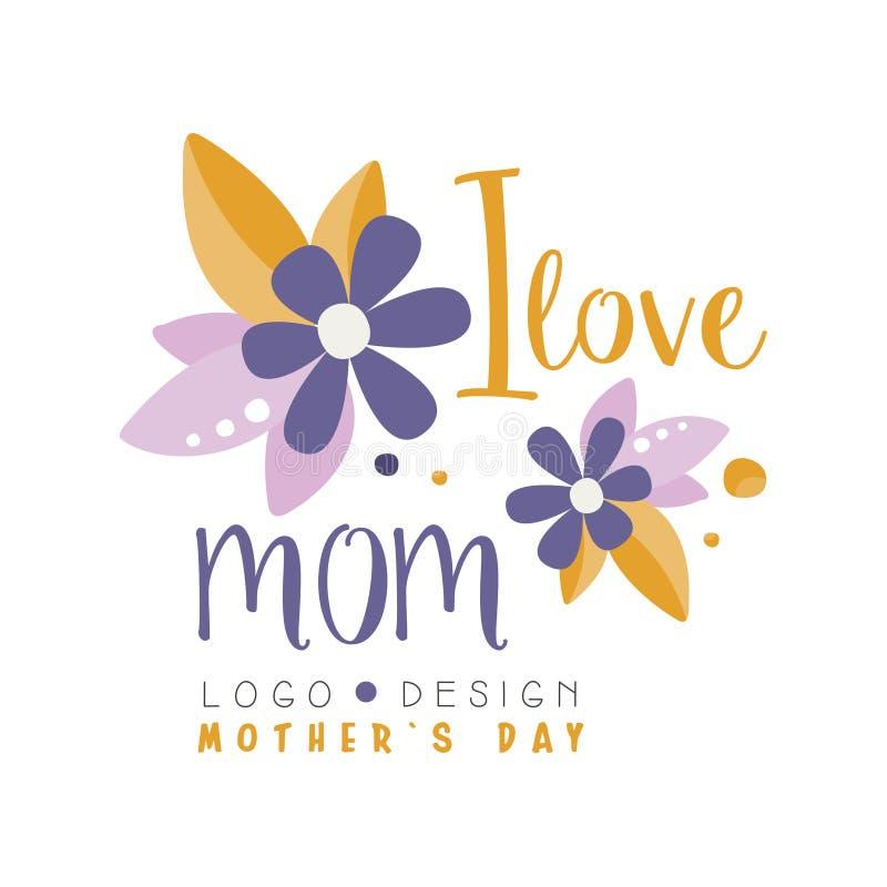 Amo el diseño del logotipo de la mamá, etiqueta del día de madres para la bandera, cartel, tarjeta de felicitación, camisa, ejemp stock de ilustración