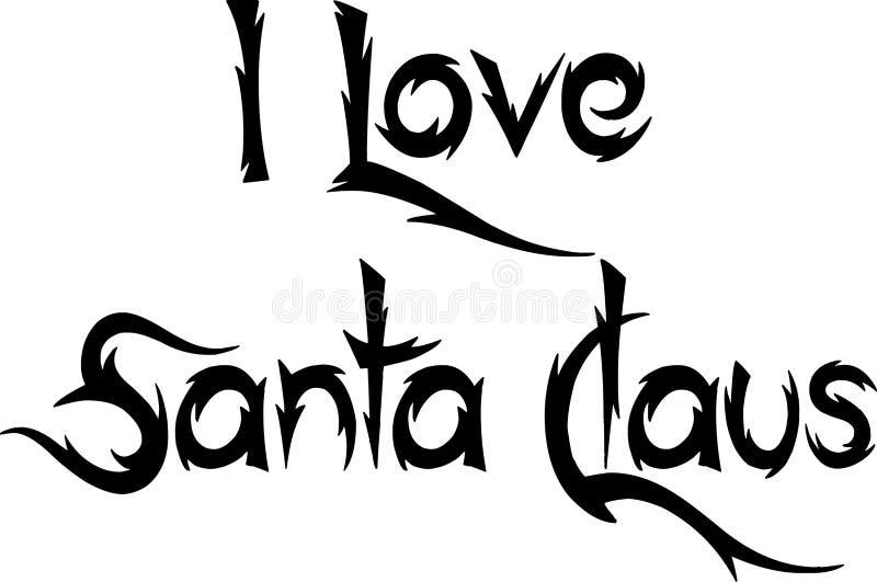Amo el ejemplo de la muestra de Santa Claus Text imagen de archivo