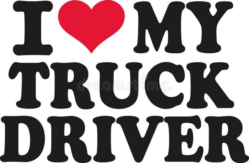 Amo il mio autista di camion illustrazione vettoriale