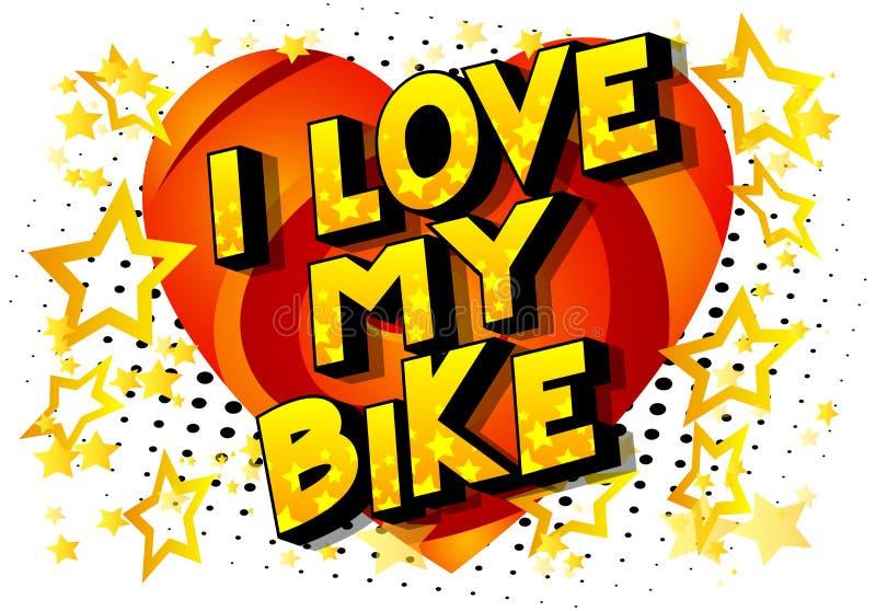 Amo la mia bici - parole di stile del libro di fumetti illustrazione vettoriale