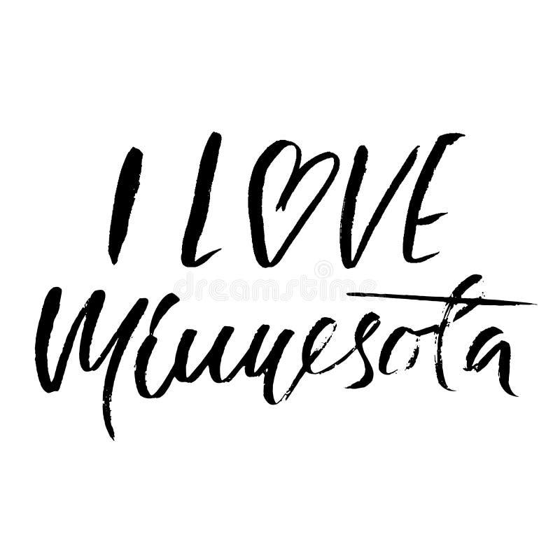 Amo Minnesota Moderno seque las letras del cepillo Impresión retra de la tipografía Inscripción manuscrita del vector Estado de l stock de ilustración