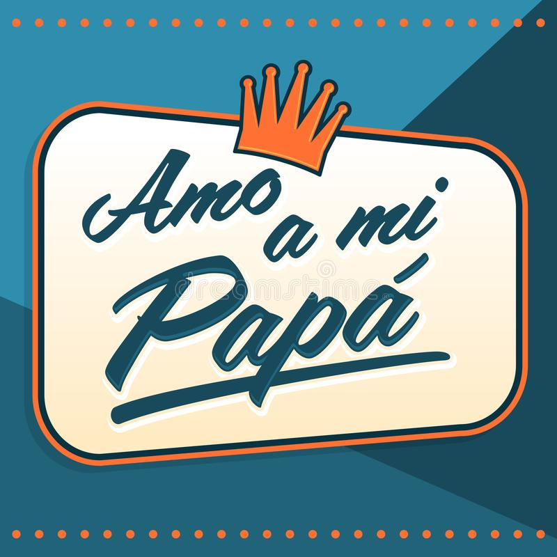 Amo Un Papa De Mi Jaime Mon Texte Despagnol De Papa