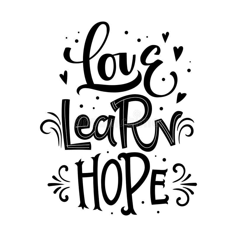Amor Aprenda, espere la cita Mano blanco y negro dibujada poniendo letras a frase del logotipo ilustración del vector