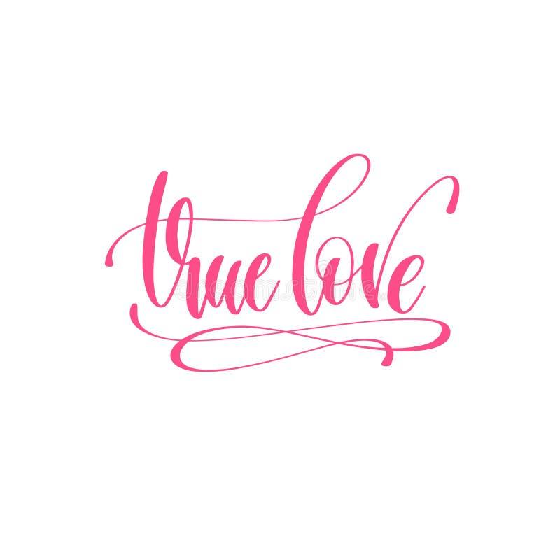 Amor verdadeiro - citações do amor da rotulação da mão ao projeto do dia de Valentim ilustração do vetor