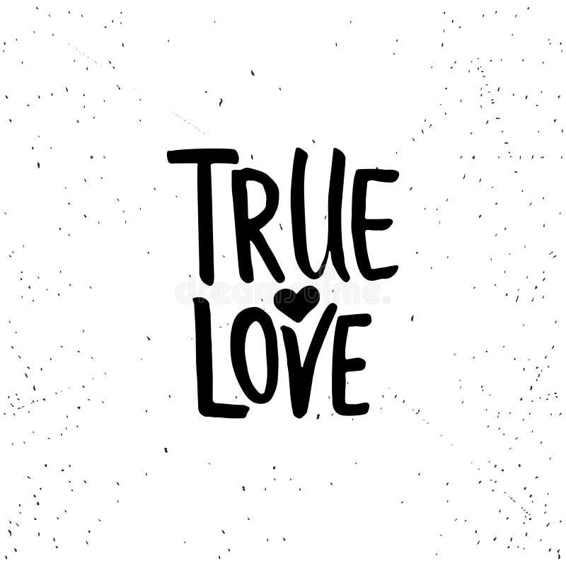 Amor verdadeiro - frase da caligrafia do dia de Valentim da rotulação isolada no fundo ilustração stock