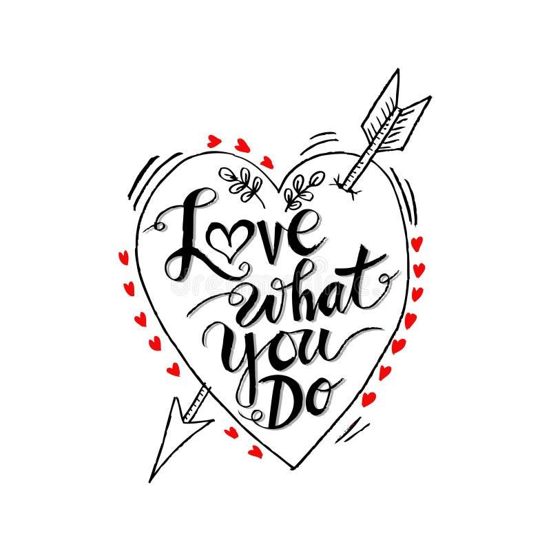 Amour ce que vous faites illustration stock