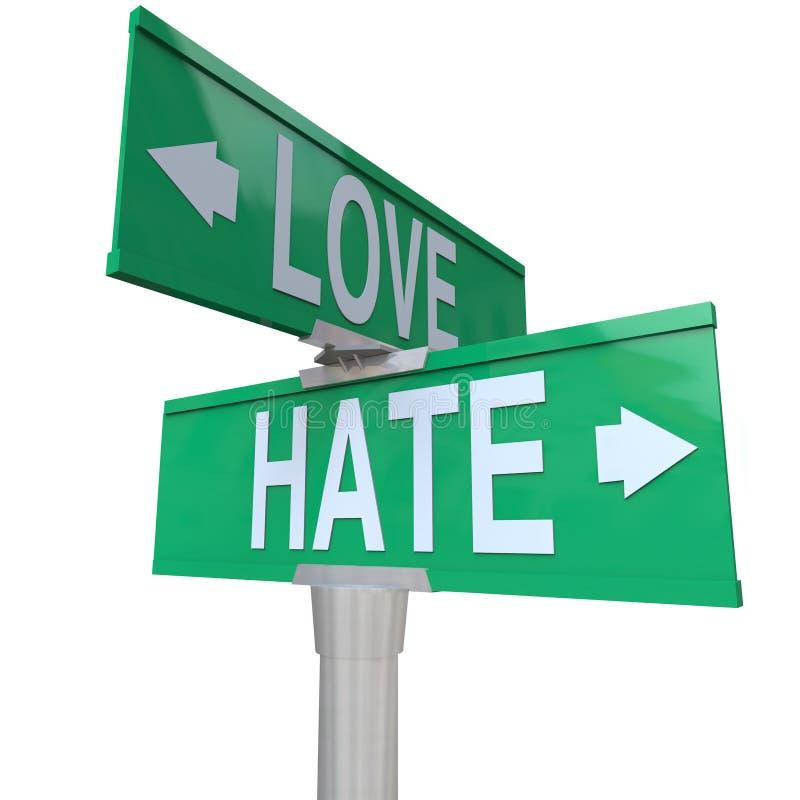 Amour contre des panneaux routiers de haine vis-à-vis des relations changeantes de sentiment illustration libre de droits
